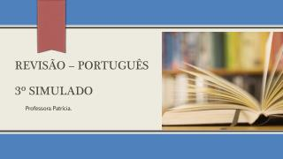 REVISÃO  – Português  3º SIMULADO