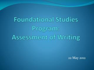 Foundational  Studies  Program: Assessment of Writing