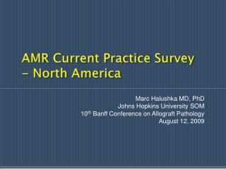 AMR Current Practice Survey - North America