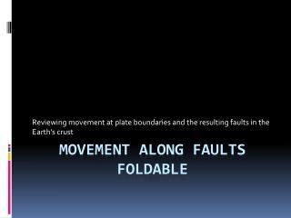 Movement along Faults Foldable