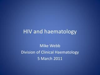 HIV and haematology