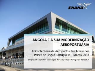 ANGOLA – UM PAÍS EM FRANCO DESENVOLVIMENTO