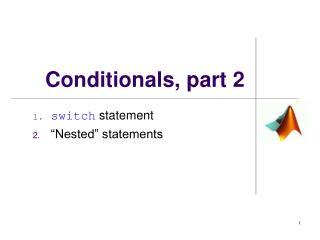 Conditionals, part 2