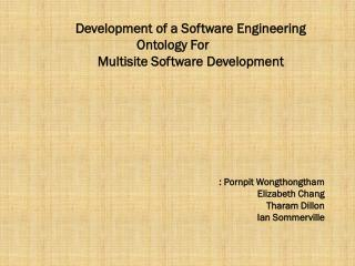 Development  of a Software  Engineering Ontology For  	Multisite  Software  Development
