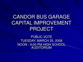CANDOR BUS GARAGE