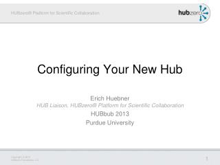 Configuring Your New Hub