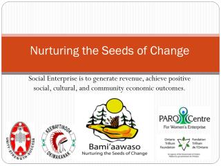 Nurturing the Seeds of Change