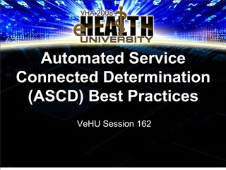 Automated Service Connected Determination ASCD Best Practices