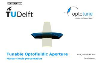 Tunable Optofluidic Aperture