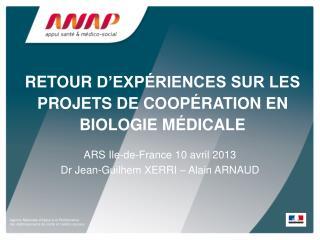 Retour  d'expériences sur les projets de coopération en biologie médicale