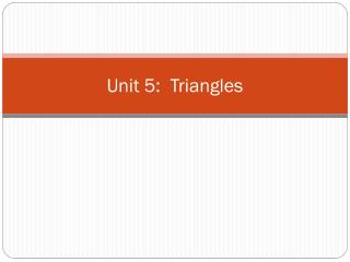 Unit 5:  Triangles