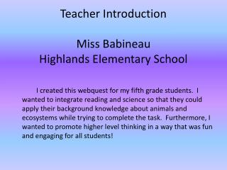 Teacher Introduction Miss  Babineau Highlands Elementary School