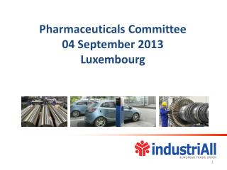 Pharmaceuticals  Committee 04 September  2013  Luxembourg