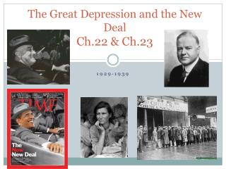 The Great Depression and the New Deal  Ch.22 & Ch.23