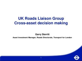 UK Roads Liaison Group Cross-asset decision making