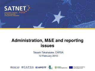 Administration, M&E and reporting issues