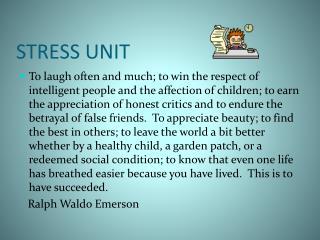 STRESS UNIT