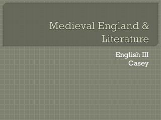 Medieval England & Literature