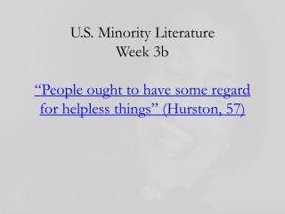 Slave Narratives and Hurston