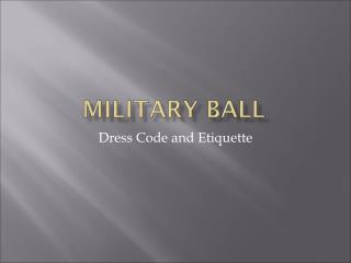 Dress Code and Etiquette