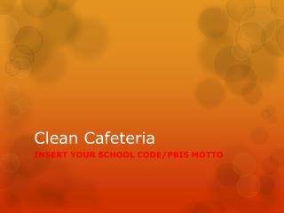 Clean Cafeteria