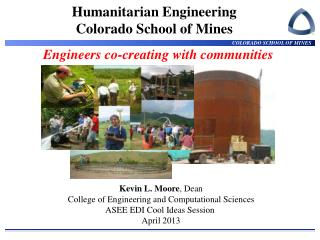 Humanitarian Engineering Colorado School of Mines