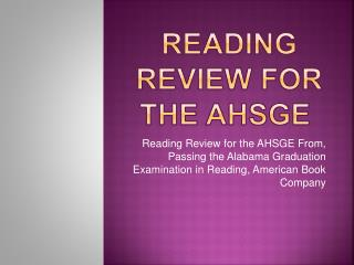 Reading Review for the  AHSGE