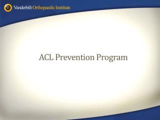 ACL Prevention Program