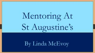 Mentoring  At  St  Augustine's