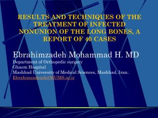 RESULTS AND TECHNIQUES OF THE TREATMENT OF INFECTED NONUNION OF ...