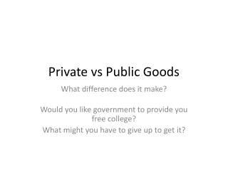 Private  vs  Public Goods