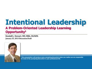 Intentional Leadership A Problem-Oriented Leadership Learning Opportunity 1