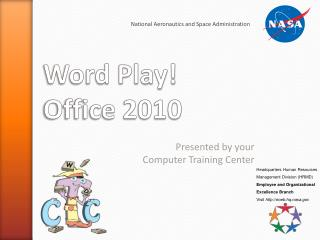 Word Play! Office 2010