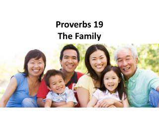 Proverbs 19   The  Family