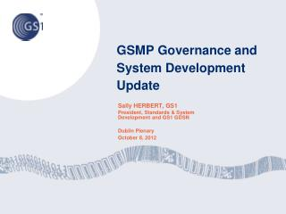 GSMP Governance and System Development Update