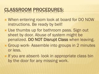 Classroom Procedures: