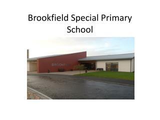 Brookfield Special Primary School