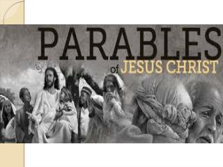 What are the parables?