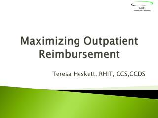 Maximizing Outpatient Reimbursement