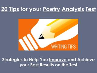 20 Tips for your  Poetry Analysis Test