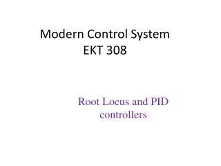Modern Control System EKT 308