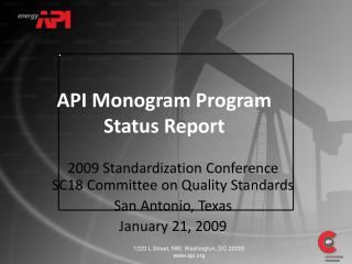2009 Standardization Conference SC18 Committee on Quality Standards San Antonio, Texas