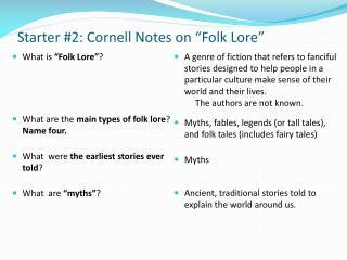 Starter #2: Cornell Notes on �Folk Lore�