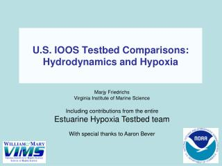 U.S. IOOS Testbed Comparisons: Hydrodynamics and Hypoxia