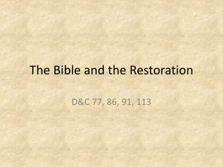 The Bible and the Restoration
