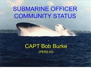SUBMARINE OFFICER  COMMUNITY STATUS