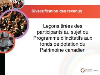 Diversification des  revenus