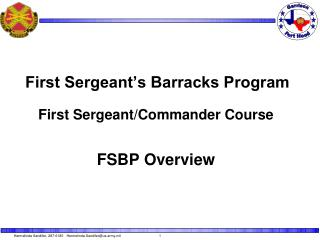 First Sergeant s Barracks Program