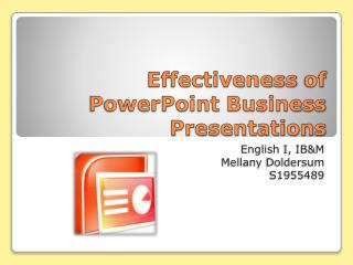 Effectiveness  of PowerPoint Business  P resentations