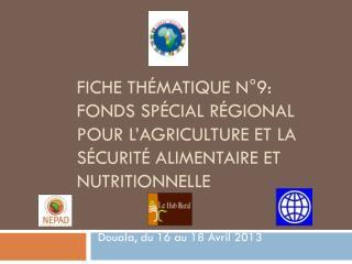 Douala, du 16 au 18 Avril 2013